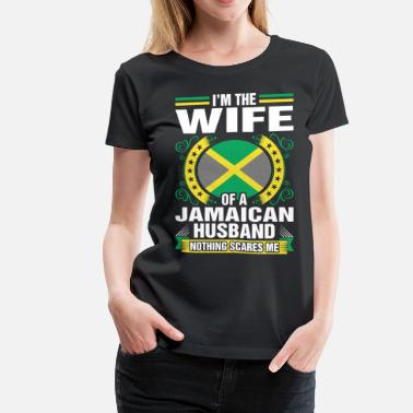 Jamaican Im The Wife Of A Jamaican Husband - Women's Premium T-Shirt