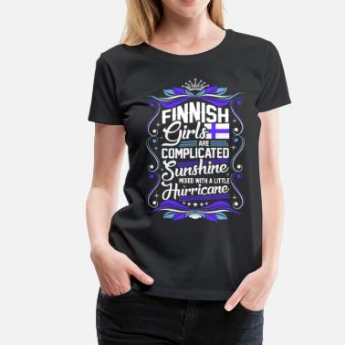 Finnish Patriot Finnish Girls Are Completed Sunshine - Women's Premium T-Shirt