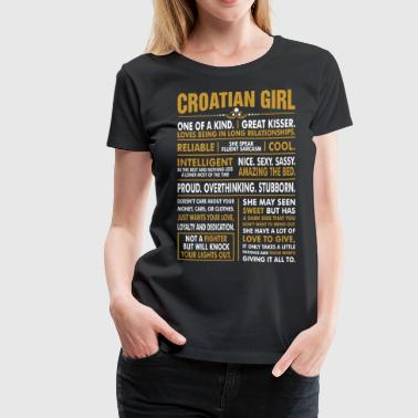 Croatian Girl Great Kisser - Women's Premium T-Shirt