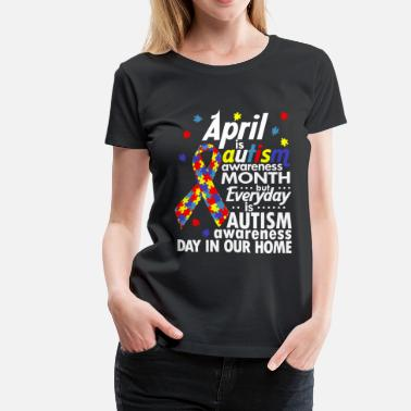 Kids Autism AUTISM AWARENESS MONTH - Women's Premium T-Shirt