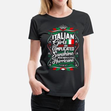 Italian Girl Italian Girls Are Completed Sunshine - Women's Premium T-Shirt