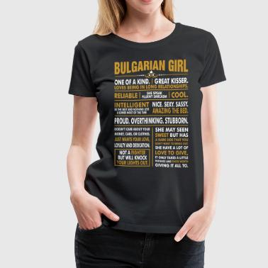 Bulgarian Girl Great Kisser - Women's Premium T-Shirt