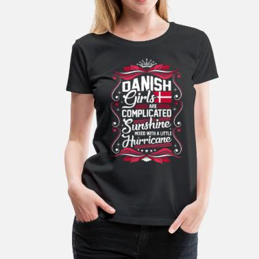 Danish Wife Danish Girls Are Completed Sunshine - Women's Premium T-Shirt