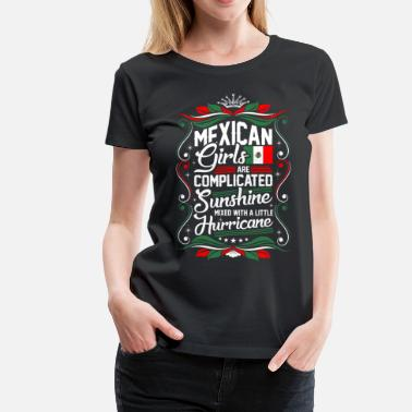 Mexican Girl Mexican Girls Are Completed Sunshine - Women's Premium T-Shirt