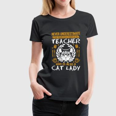 Teacher And Cat Lady - Women's Premium T-Shirt