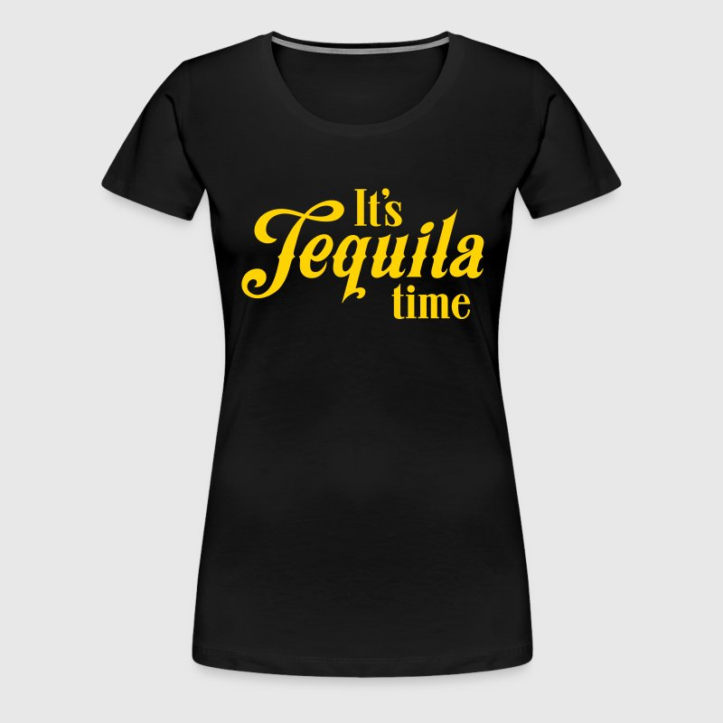 It's tequila time - Women's Premium T-Shirt