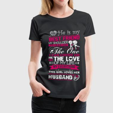 Husband - My husband is my best friend - Women's Premium T-Shirt