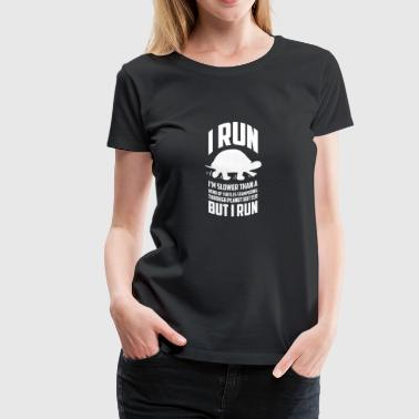 Runner - I'm slower than a heard of turtles t - - Women's Premium T-Shirt