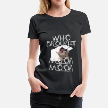 Earth Moon Moon Moon - Women's Premium T-Shirt