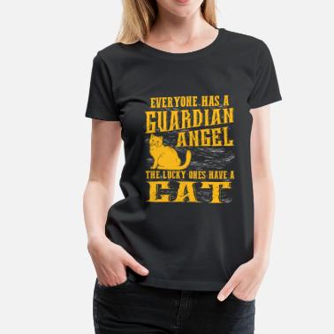 Everyone Has A Guardian Angel Cat lover - Everyone has a guardian angel - Women's Premium T-Shirt