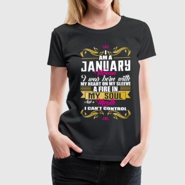 i am a January women - Women's Premium T-Shirt
