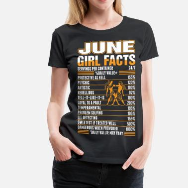 June Birthday Gemini June Girl Facts Gemini - Women's Premium T-Shirt