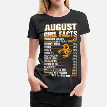 August Girl August Girl Facts Scorpio - Women's Premium T-Shirt