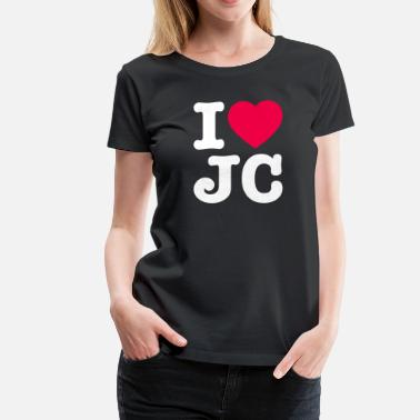 I Love Jesus Christ I Love Jesus Christ - Women's Premium T-Shirt