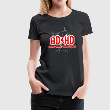 Hd AD/HD - Women's Premium T-Shirt