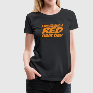 RED GINGER HAIR DAY - Women's Premium T-Shirt
