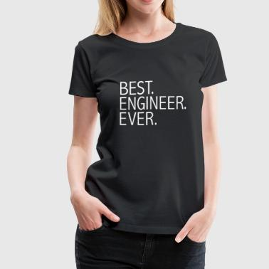 Best Engineer Ever Career Graduation - Women's Premium T-Shirt