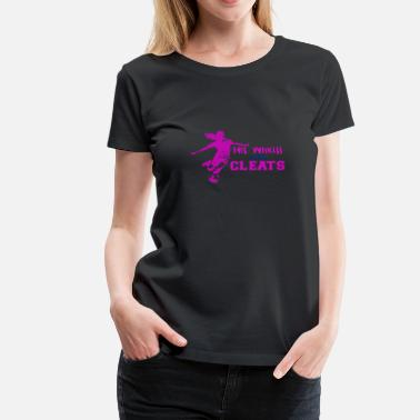 This Princess Wears Cleats This Princess Wears Cleats - Women's Premium T-Shirt