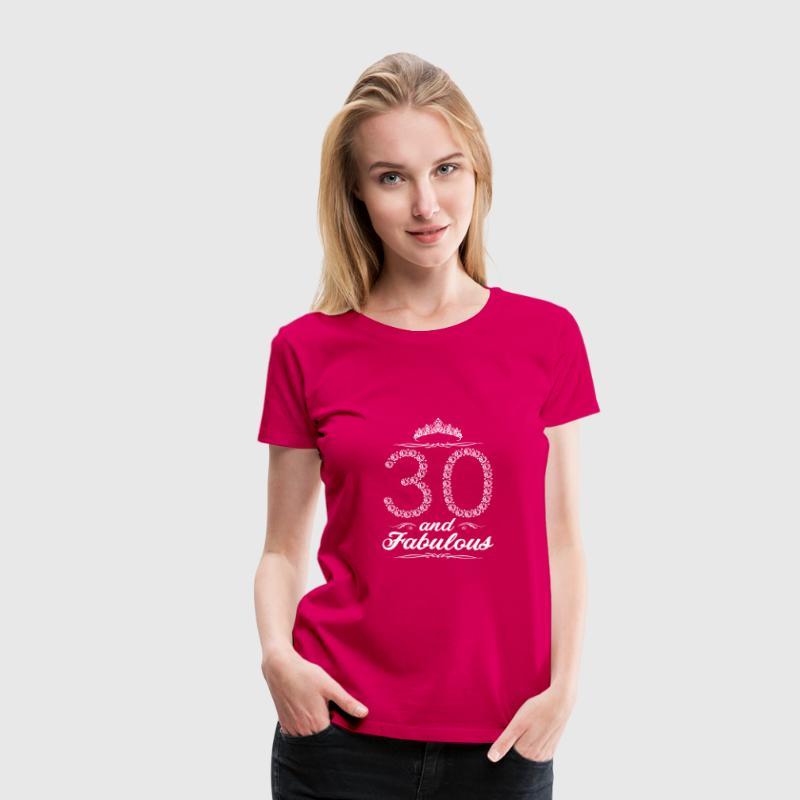 56961baad (Gift) 30 and fabulous by EBENBLATT | Spreadshirt