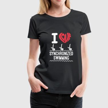 I Love Synchronized Swimming - Women's Premium T-Shirt