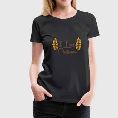 I Love Autumn present - Women's Premium T-Shirt