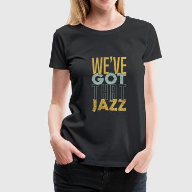 Band Booster We've got that Jazz band apparel gift - Women's Premium T-Shirt
