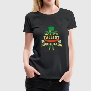 Kiss-me World's Tallest Leprechaun - St Patrick's Day - Women's Premium T-Shirt