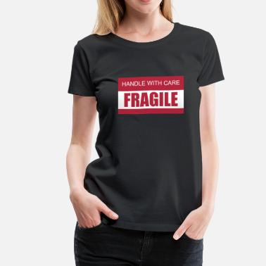 Careful Handle with Care / Fragile 2c - Women's Premium T-Shirt