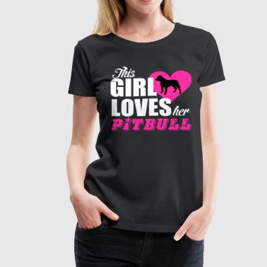 THIS GIRL LOVE PITBULL - Women's Premium T-Shirt