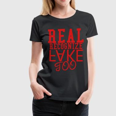 Real Recognize Fake - Women's Premium T-Shirt