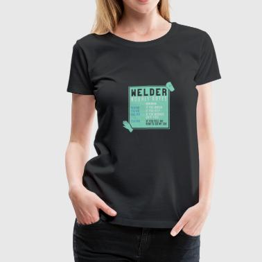 Funny Ironworker WELDING: Welder Hourly Rates - Women's Premium T-Shirt