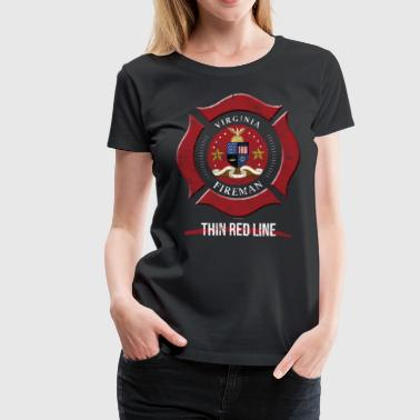 Firefighter Gift Virginia Firefighter Shirt Firefighter Gift - Women's Premium T-Shirt