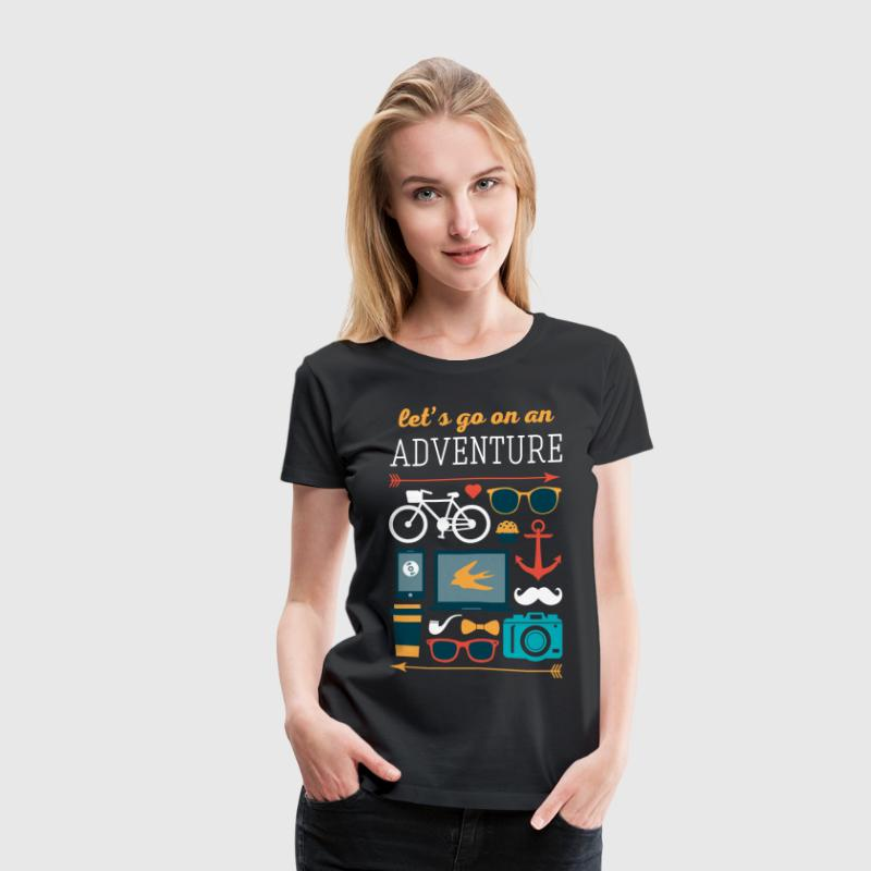 Let's go on an adventure Traveling T Shirt - Women's Premium T-Shirt