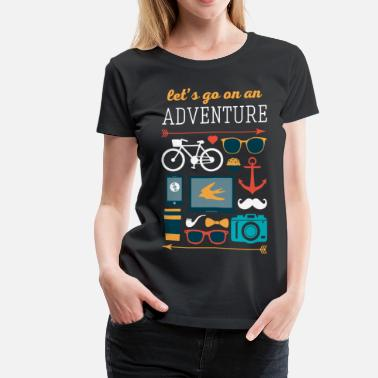 Travel Let's go on an adventure Traveling T Shirt - Women's Premium T-Shirt