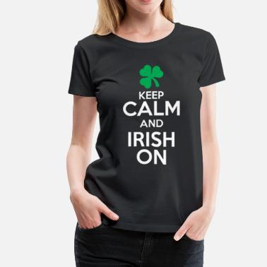 Harp Keep Calm - Irish On - Women's Premium T-Shirt