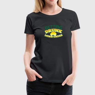 GETTING DRUNK down under Australian map - Women's Premium T-Shirt