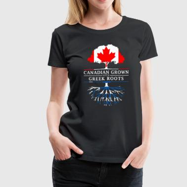 Canadian Grown with Greek Roots Greece Design - Women's Premium T-Shirt