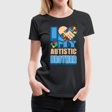 AUTISM BROTHER AWARENESS SHIRT - Women's Premium T-Shirt