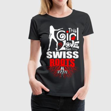 This Girl Loves her Swiss Roots - Women's Premium T-Shirt