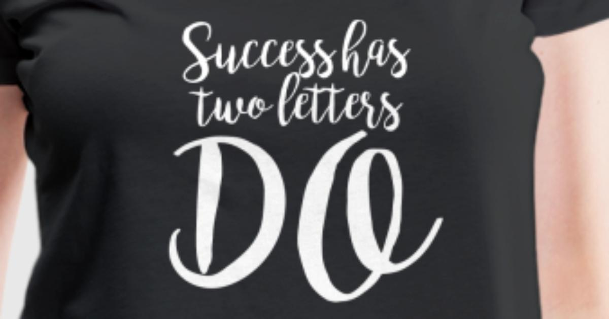 Funny quotes success has letters do by ikmit spreadshirt