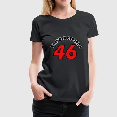 46 birthday design - Women's Premium T-Shirt