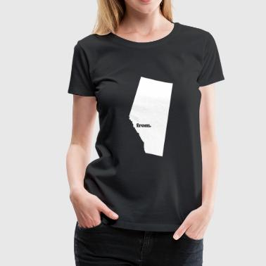 from Alberta - Women's Premium T-Shirt