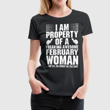 Im Property Of A Awesome February Woman - Women's Premium T-Shirt
