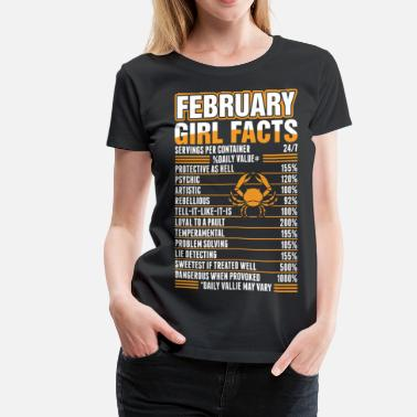 July Girl Facts Cancer February Girl Facts Cancer - Women's Premium T-Shirt