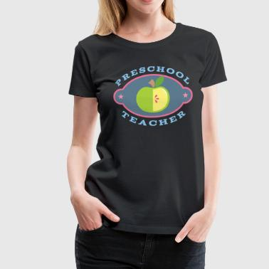 Preschool Teacher Apple - Women's Premium T-Shirt