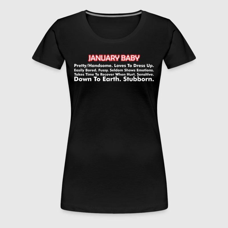 About January Born Baby - Women's Premium T-Shirt