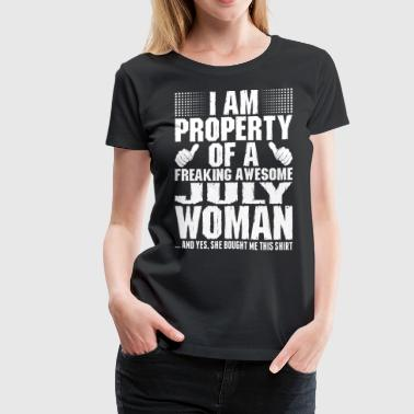 July Girlfriend Im Property Of A Awesome July Woman - Women's Premium T-Shirt