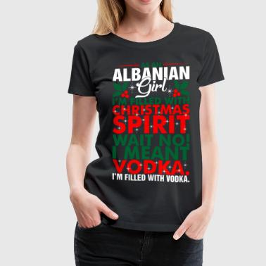 As An Albanian Girl Christmas Spirit - Women's Premium T-Shirt