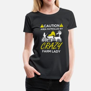 Farm Crazy Farm Lady - Women's Premium T-Shirt