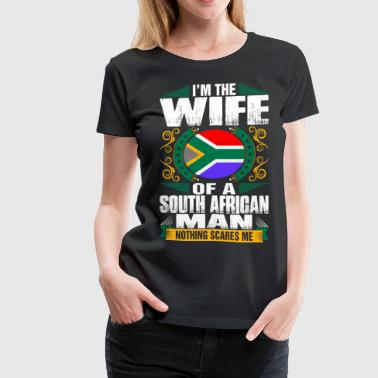 Im South African Man Wife - Women's Premium T-Shirt